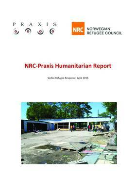 NRC-Praxis Humanitarian Report April16